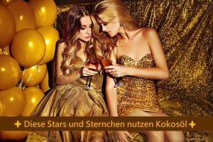 Stars und Sternchen nutzen Kokosöl